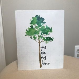 You are my home sign with tree